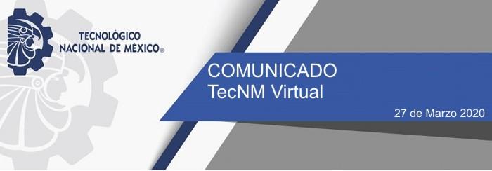 comunicado_tecnm_virtual20200327